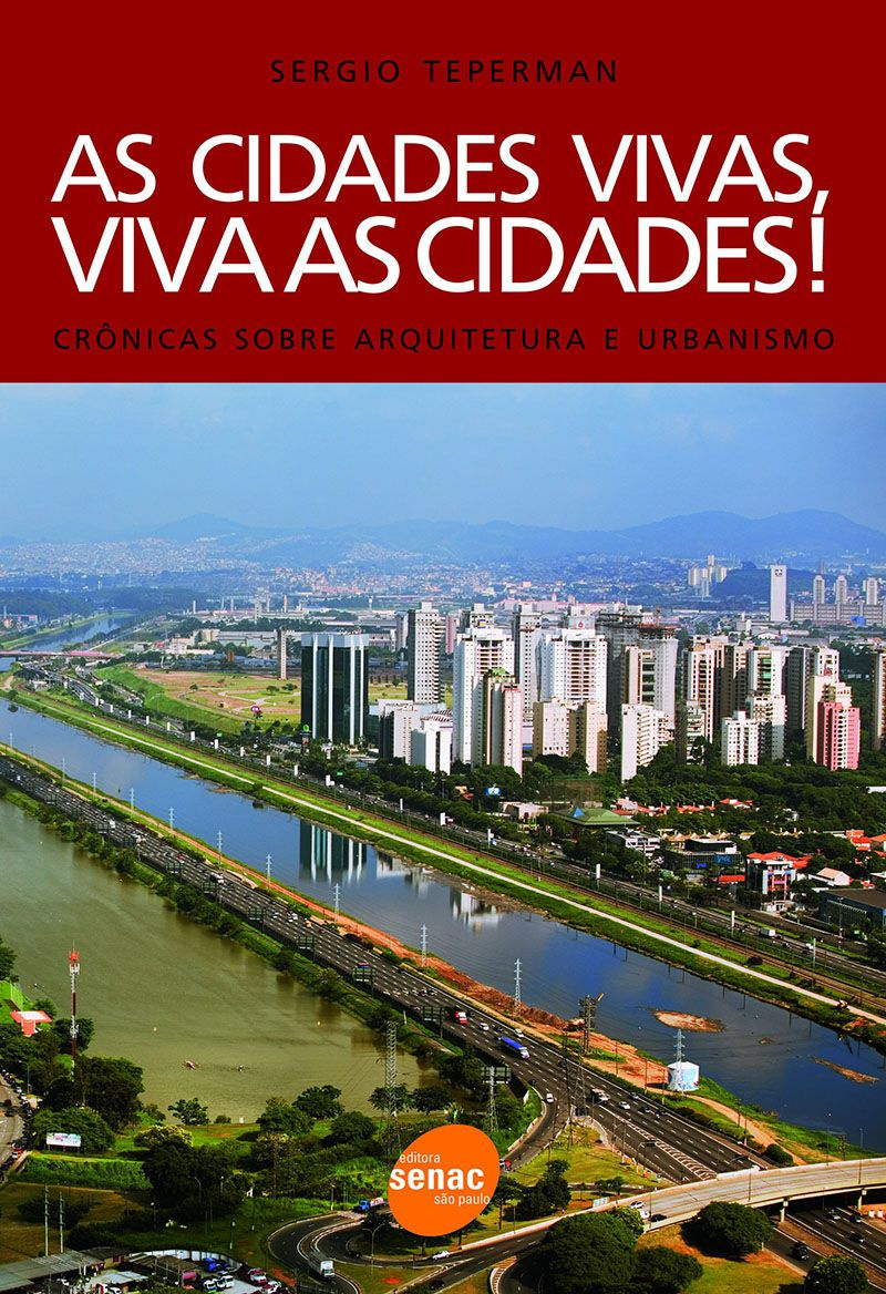As cidades vivas, viva as cidades