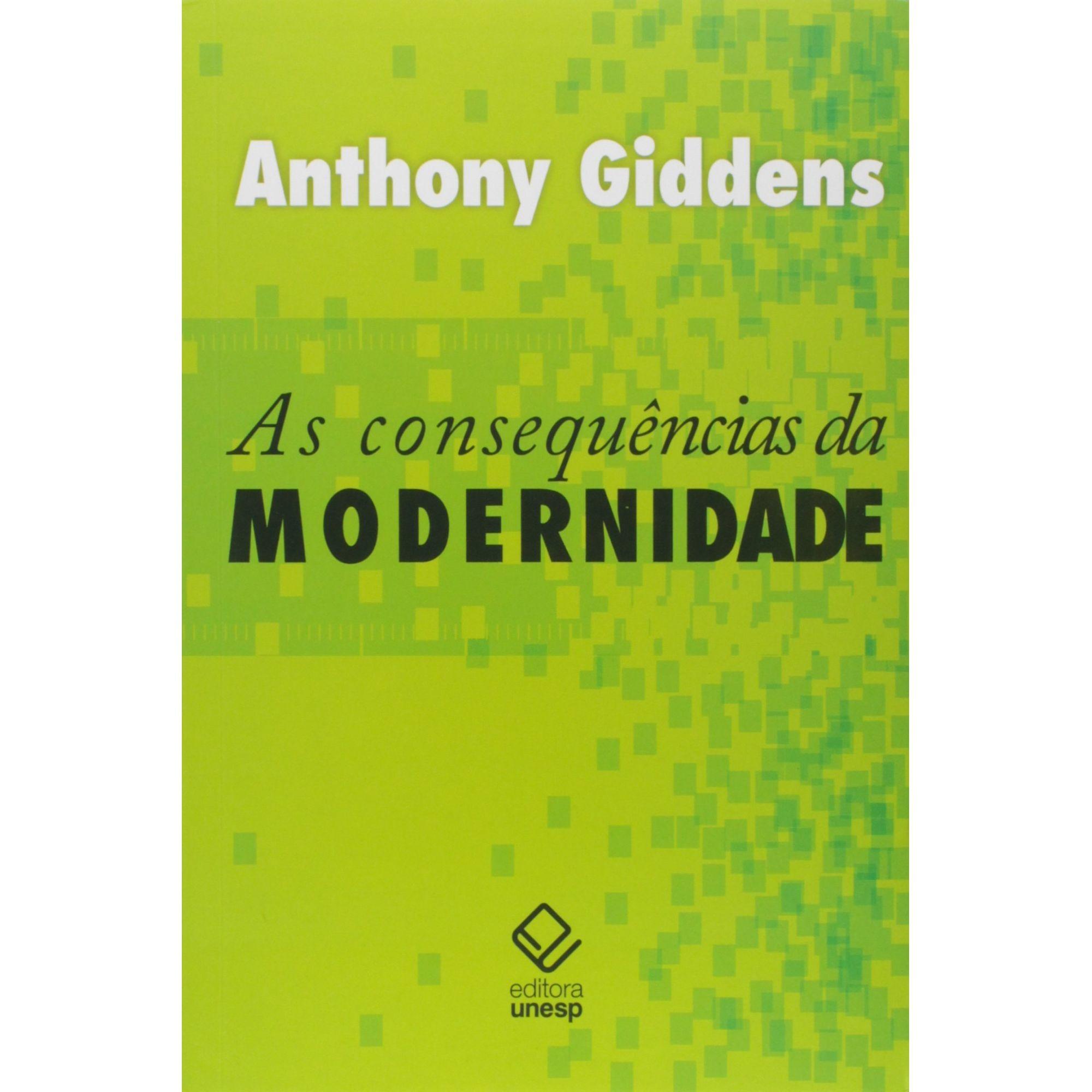 As consequências da modernidade