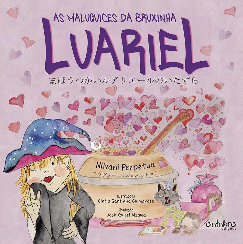 AS MALUQUICES DA BRUXINHA LUARIEL