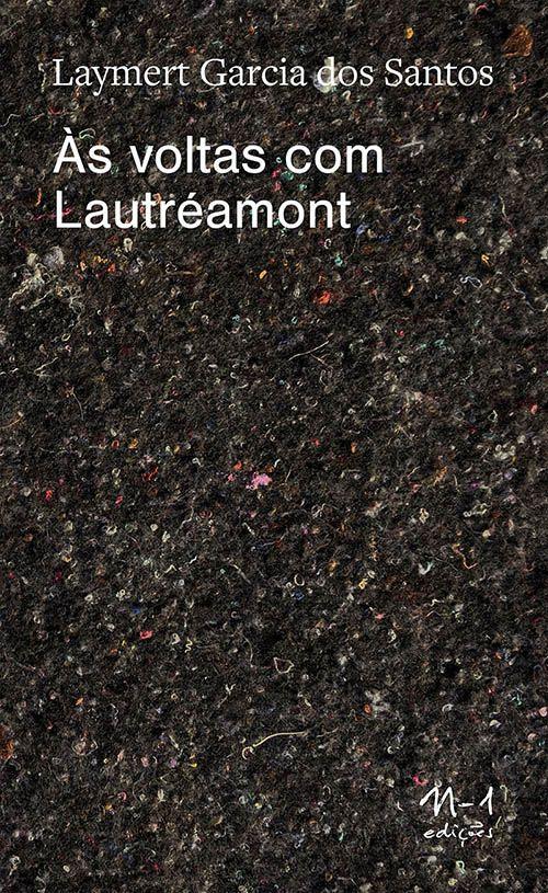 Às voltas com Lautréamont