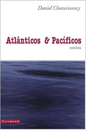 ATLANTICOS E PACIFICOS CONTOS