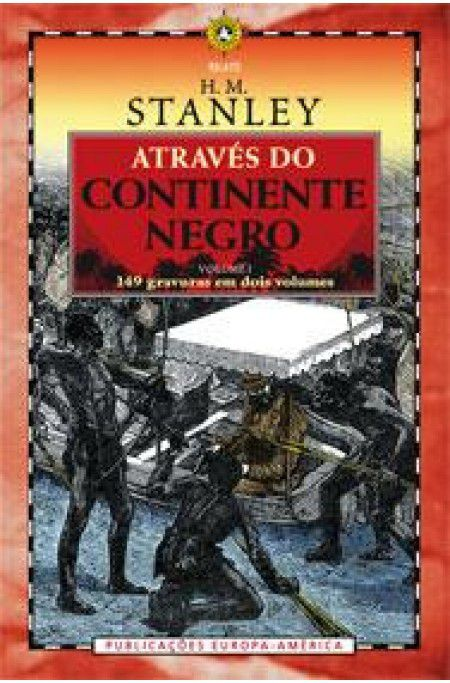 Atraves do Continente Negro - Vol. I