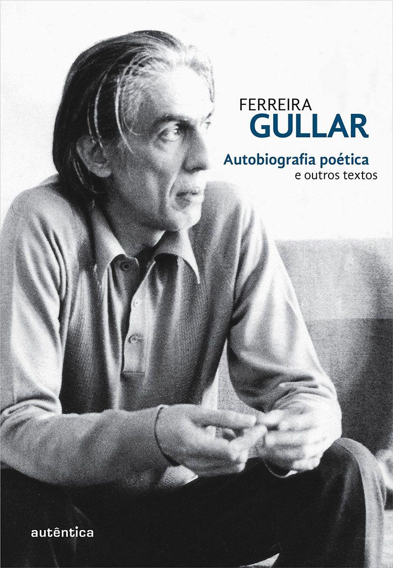 Autobiografia poética e outros textos