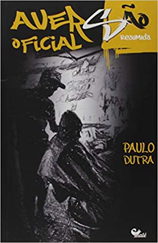 AVERSAO OFICIAL:RESUMIDA PAULO DUTRA