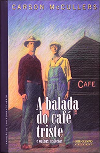 BALADA DO CAFE TRISTE, A