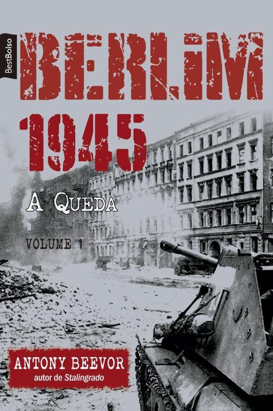 Berlim 1945: A Queda (Vol. 1 - edição de bolso)