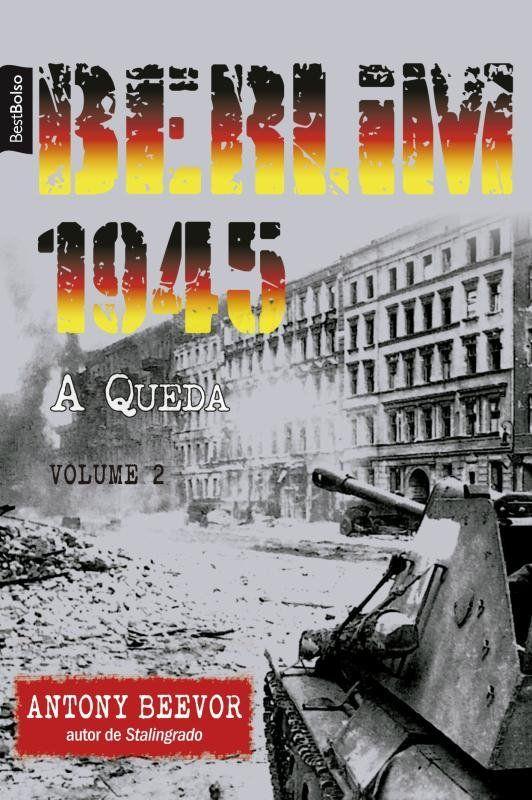 Berlim 1945: A Queda (Vol. 2 - edição de bolso)