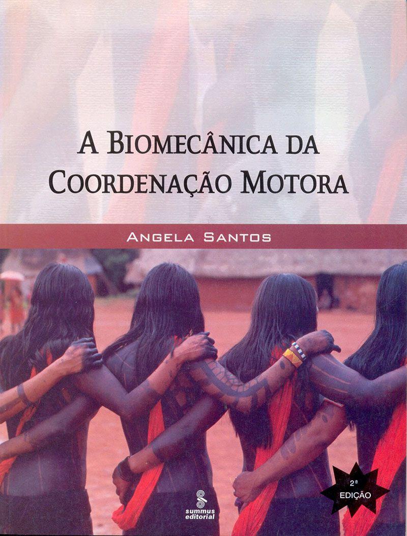A biomecânica da coordenação motora