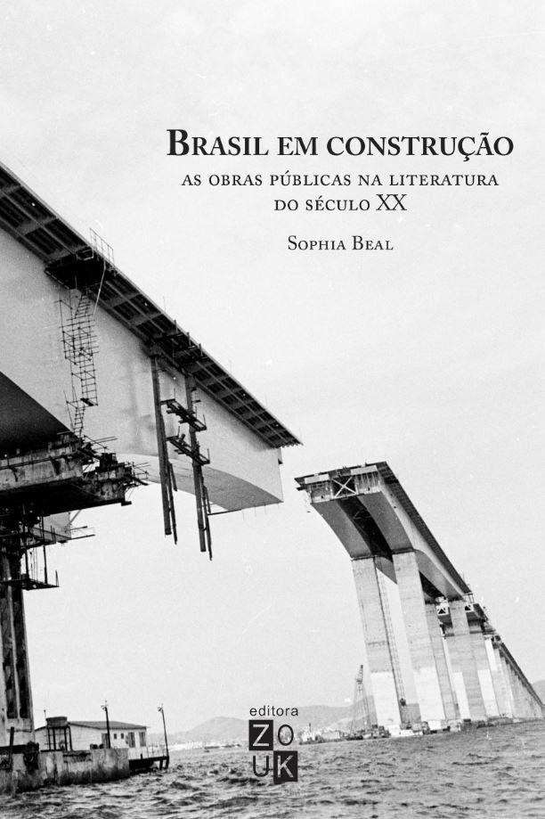 Brasil em construção: As obras públicas na literatura do Século XX