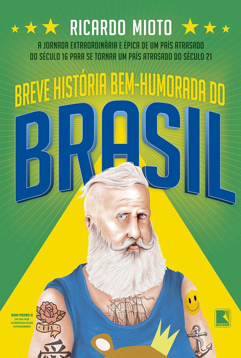 Breve história bem-humorada do Brasil