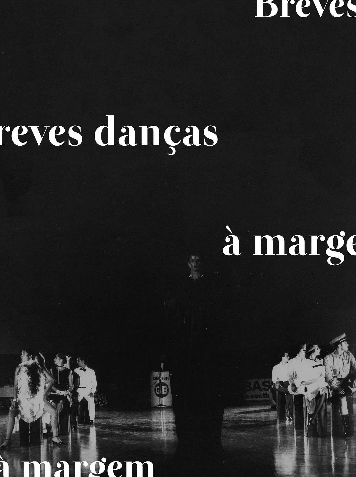 Breves dancas a margem