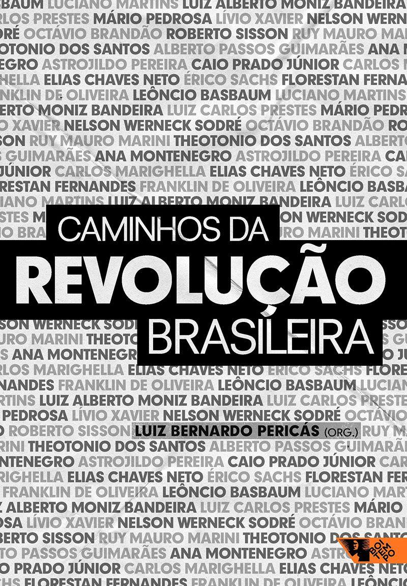 Caminhos da revolução brasileira