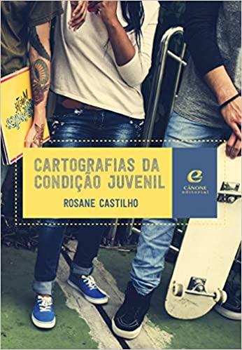 CARTOGRAFIAS DA CONDICAO JUVENIL