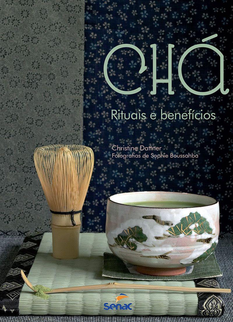 Chá : Ritual e benefícios