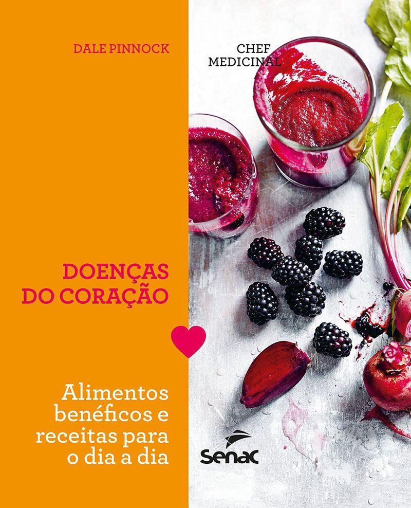Chef medicinal : Doenças do coração