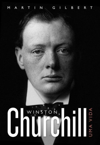 Churchill: Uma vida vol. I