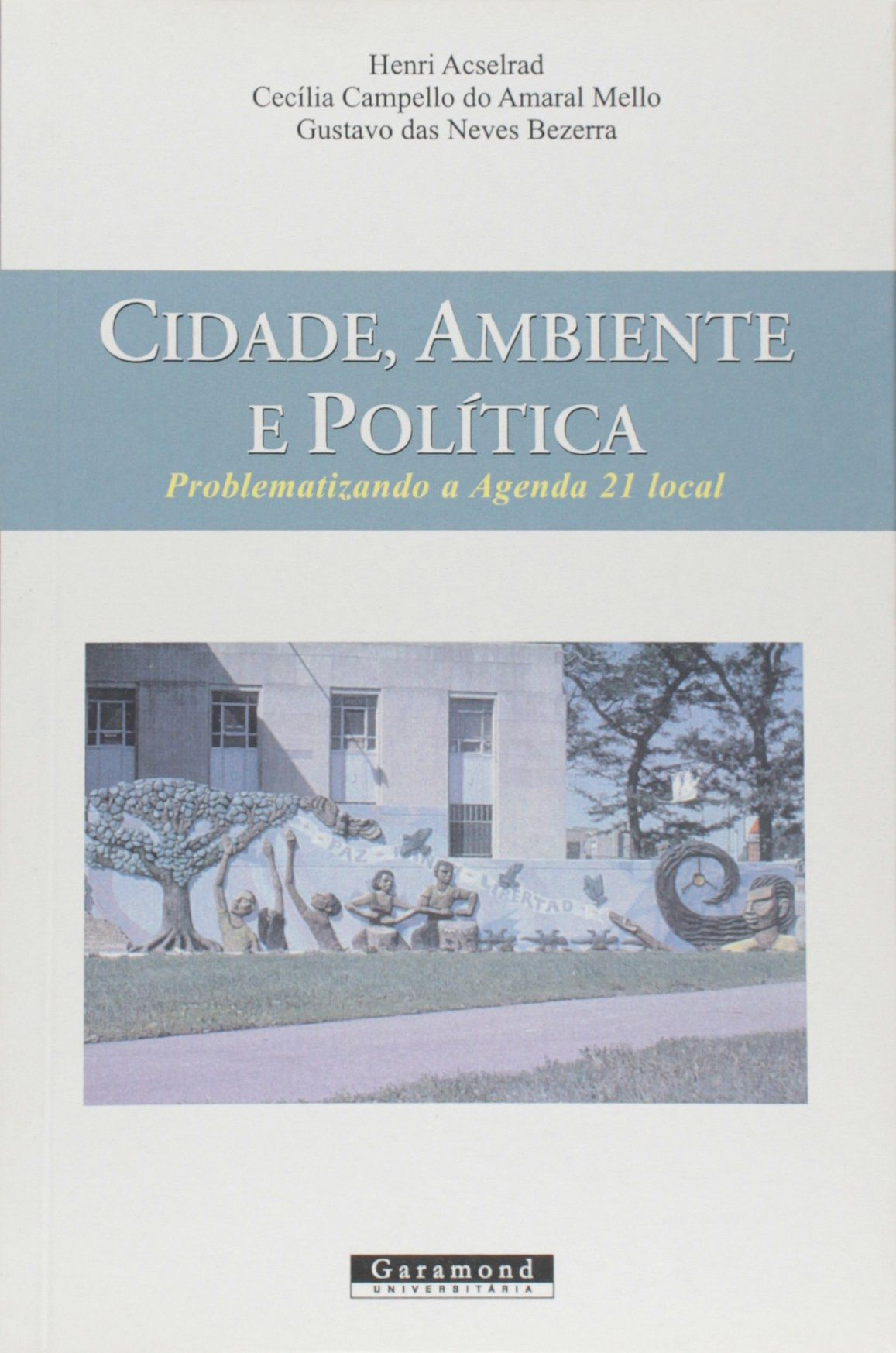 CICADE, AMBIENTE E POLITICA