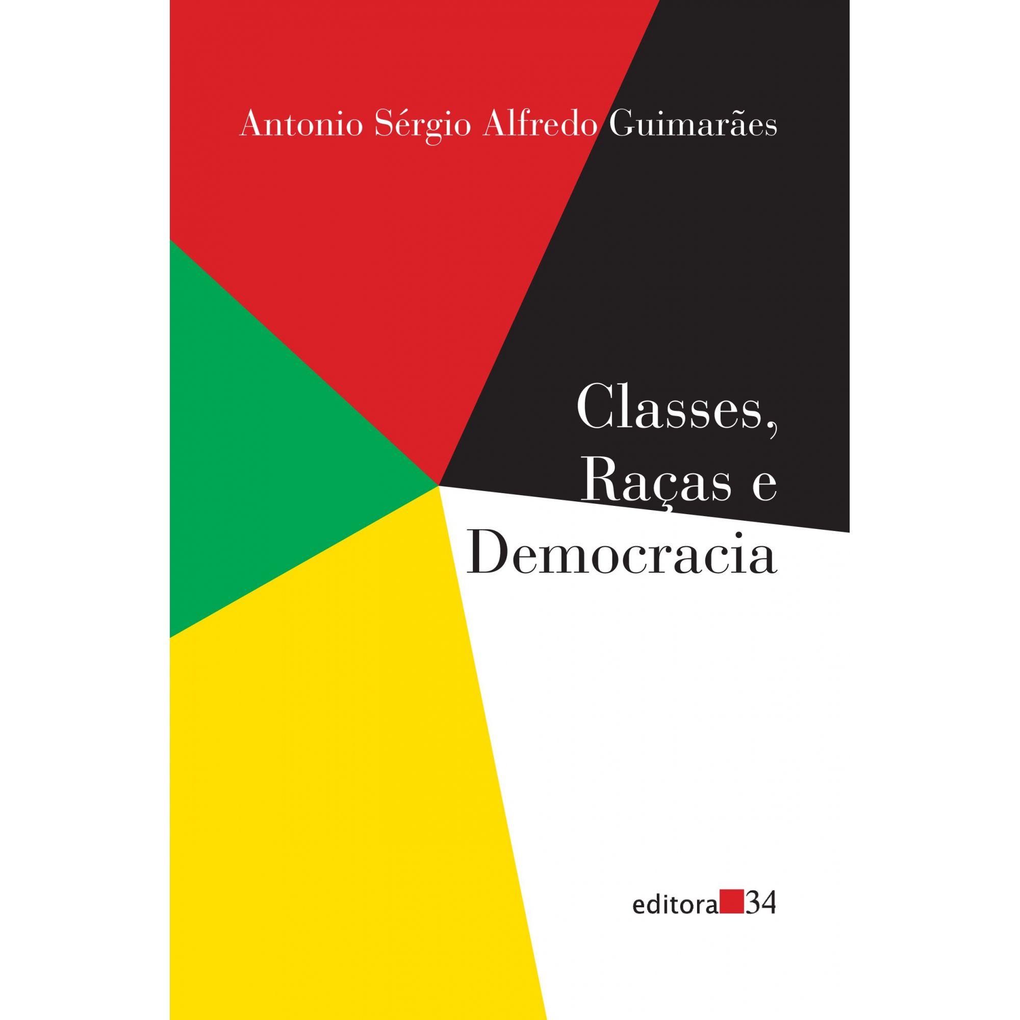 Classes, raças e democracia