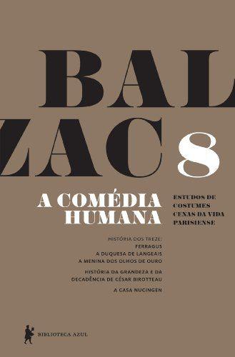 A Comédia Humana - Volume 8
