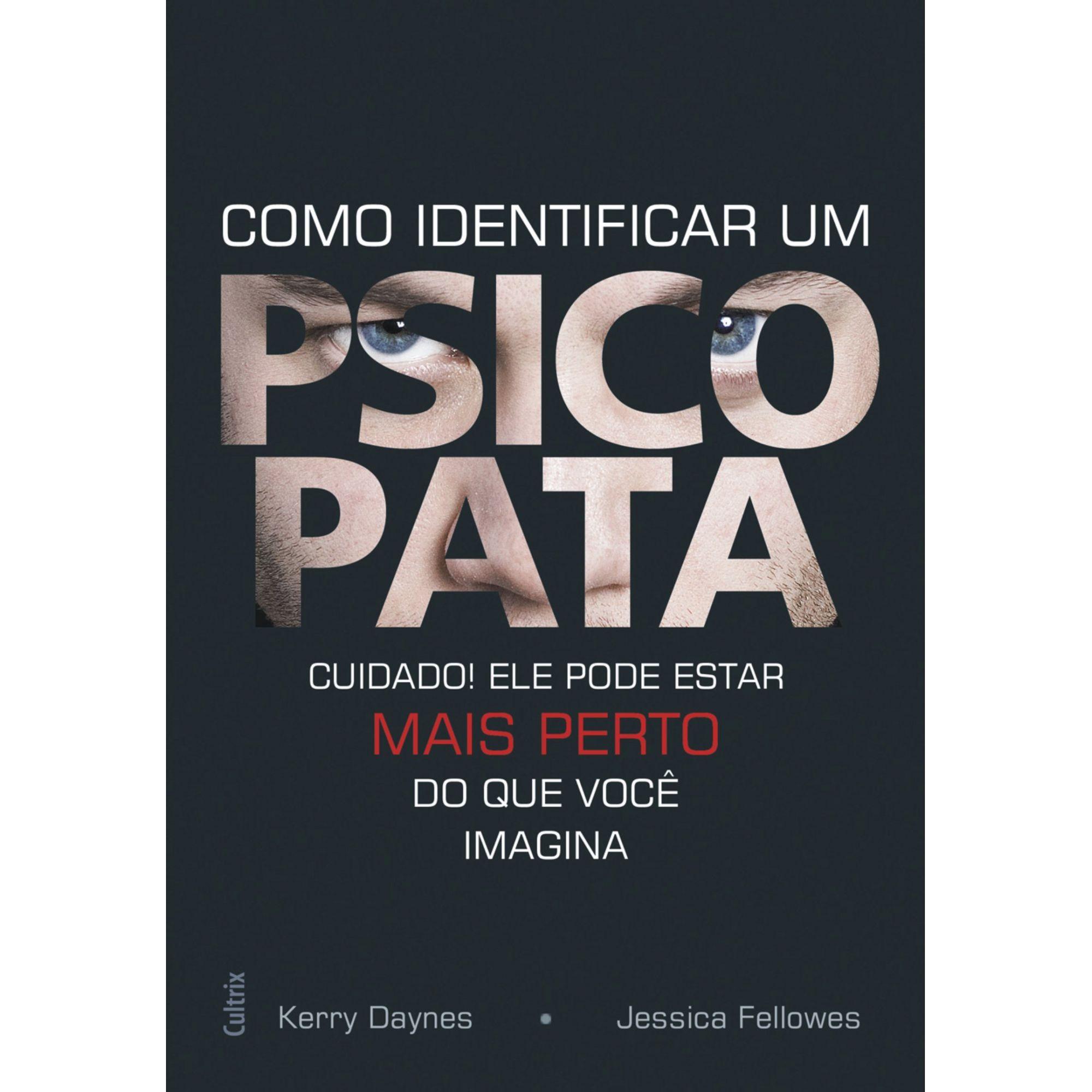 Como identificar um psicopata