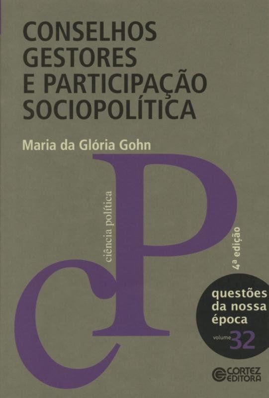 Conselhos gestores e participação sociopolítica