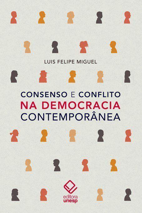 Consenso e conflito na democracia contemporânea