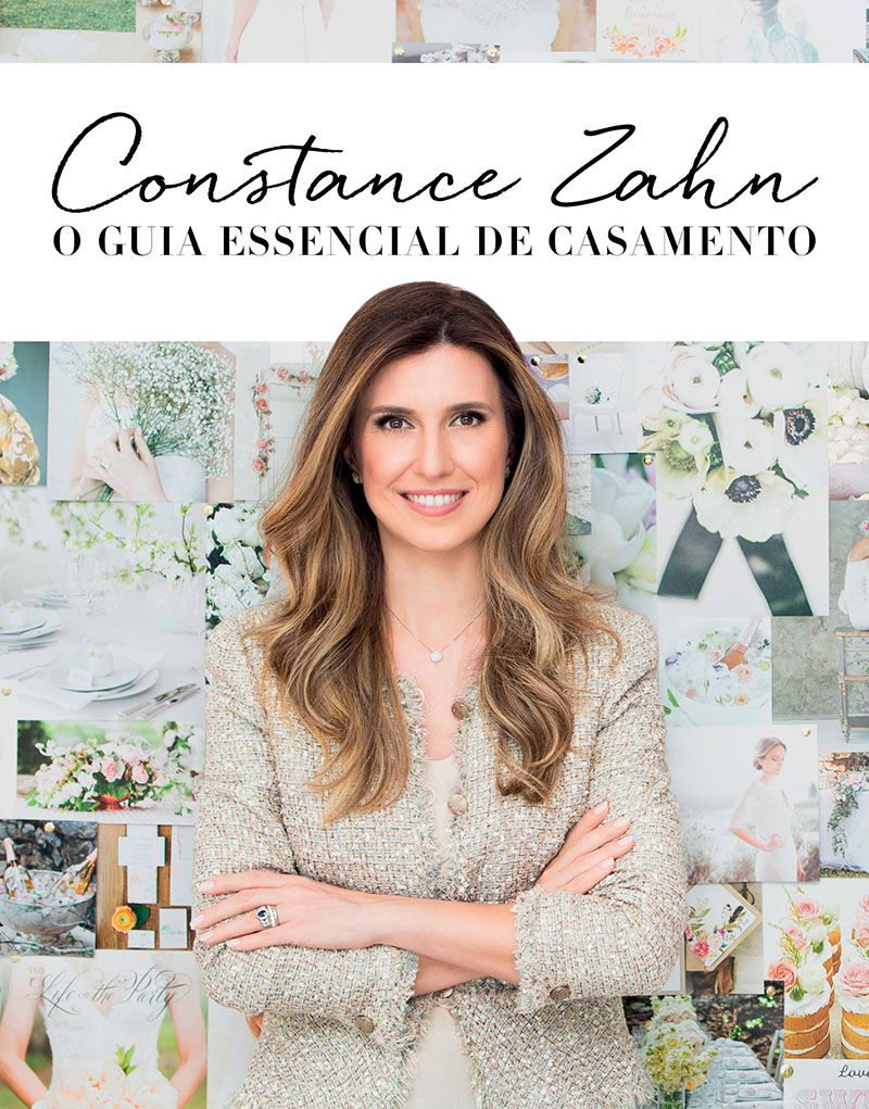 Constance Zahn: O guia essencial de casamento