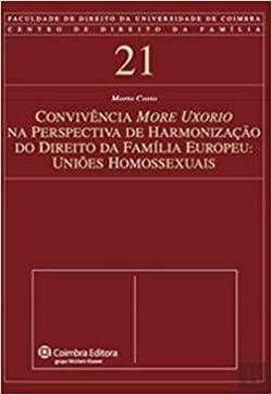 Convivencia More Uxorio na Perspectiva de Harmonizacao do Direito da Familia Europeu