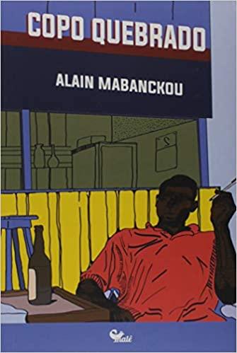 Copo Quebrado - Alain Mabanckou