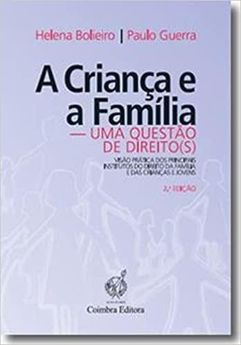 Crianca e a Familia, A
