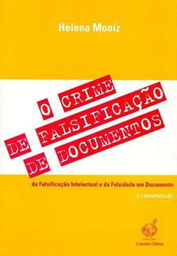 Crime de Falsificacao de Documentos, O