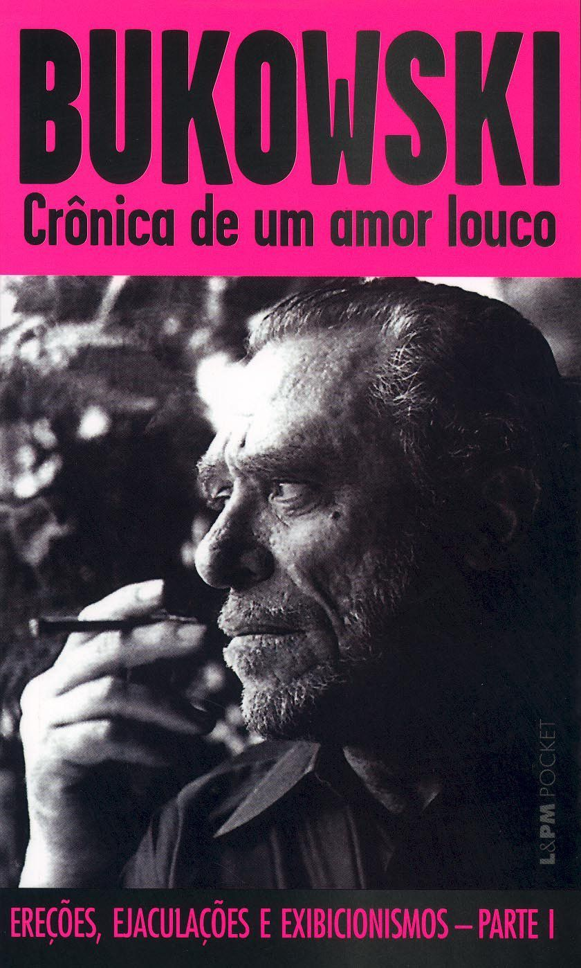 Crônica de um amor louco