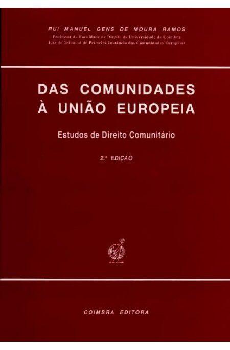 Das Comunidades a Uniao Europeia