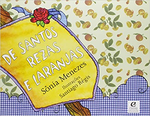 DE SANTOS REZAS E LARANJAS