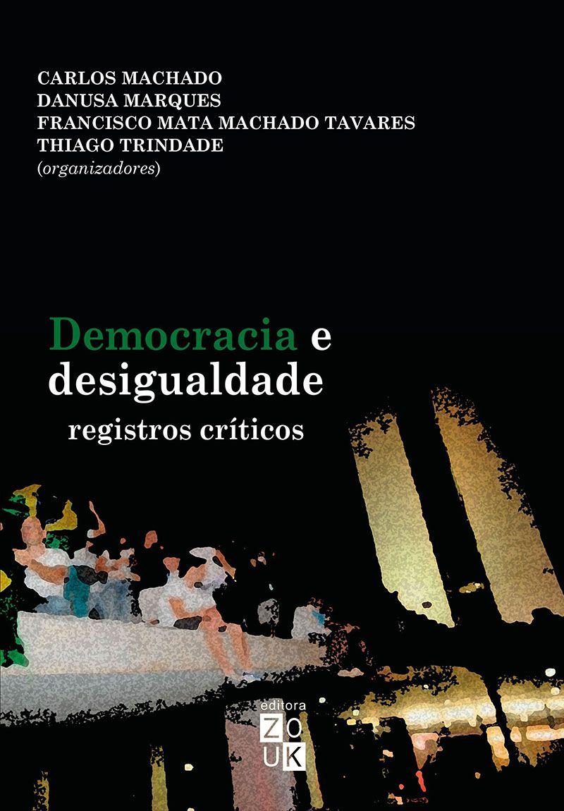 Democracia e desigualdade: Registros críticos