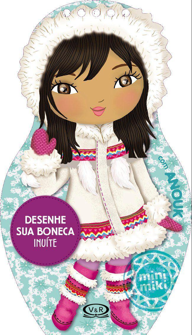 Desenhe sua Boneca Inuíte com Anouk