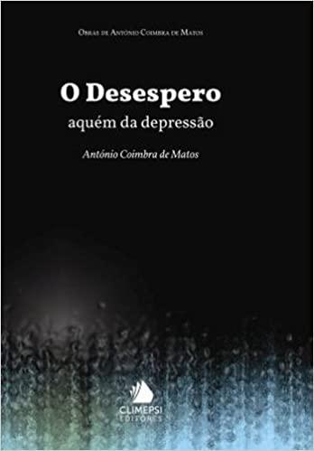 Desespero, O