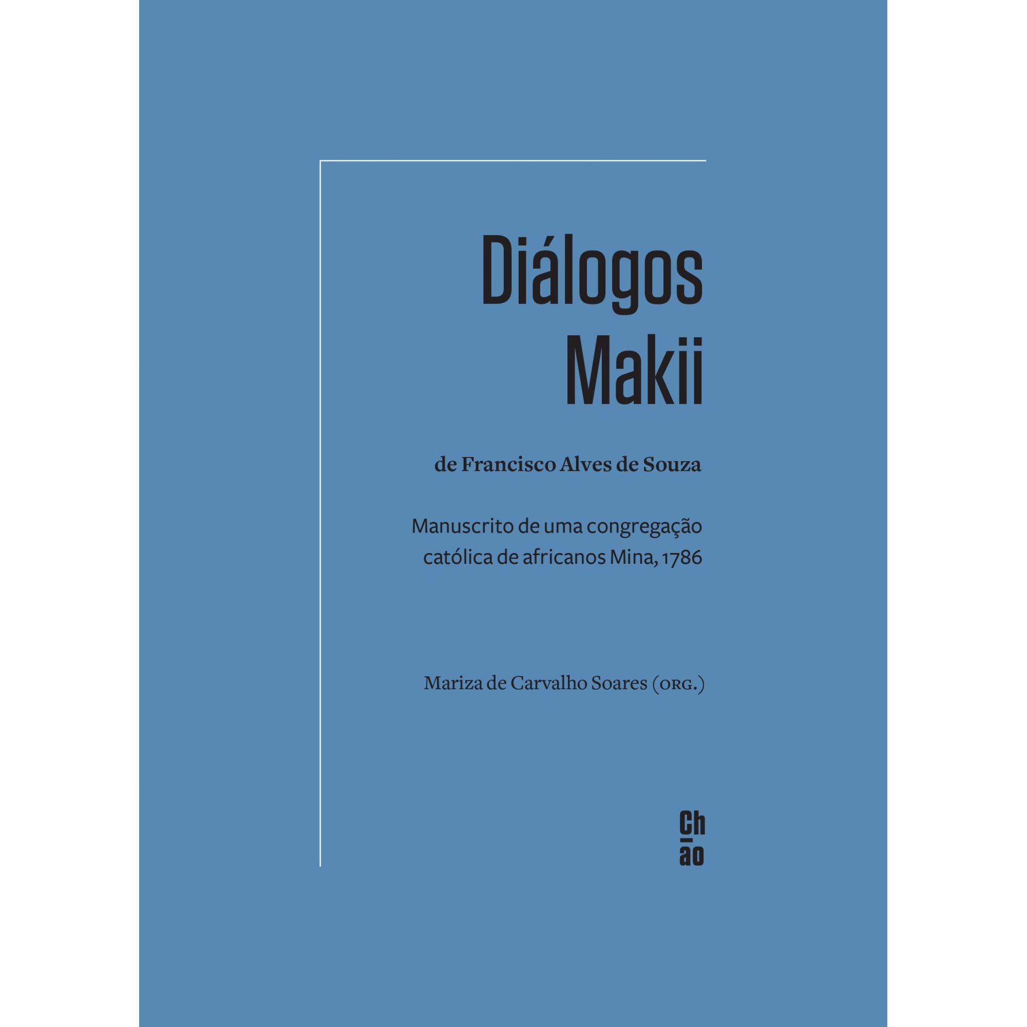 Diálogos Makii de Francisco Alves de Souza