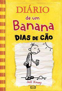 Diário de um banana 4: dias de cão