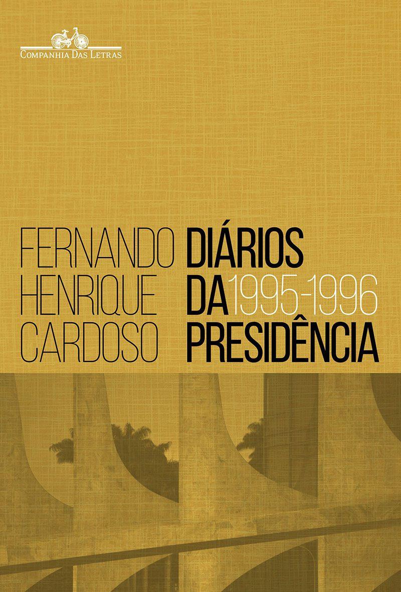 Diários da presidência 1995-1996 (volume 1)
