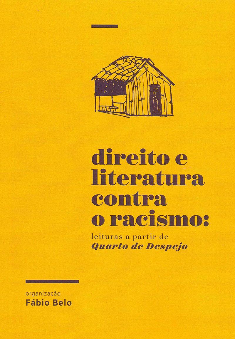 DIREITO E LITERATURA CONTRA O RACISMO