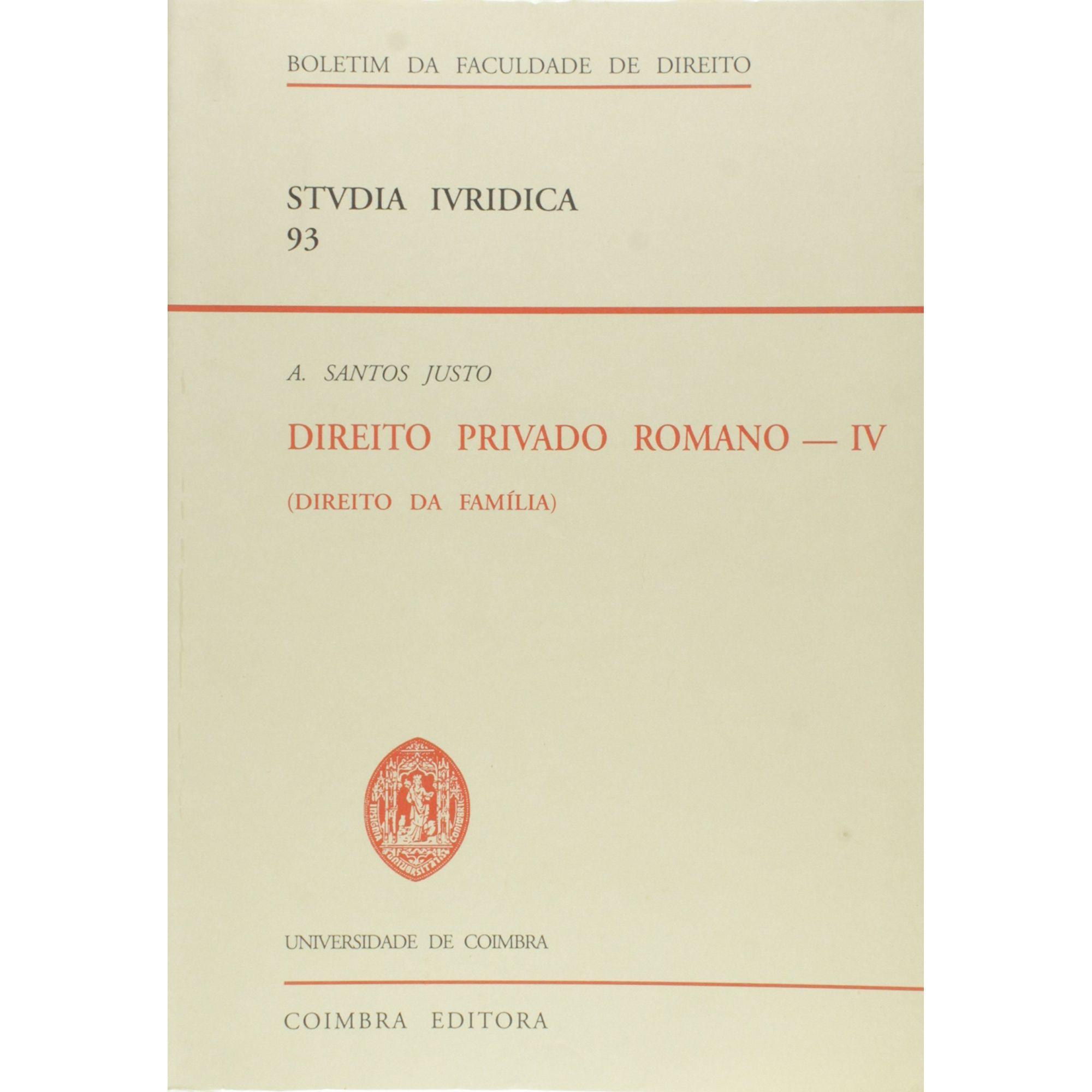 Direito Privado Romano - Vol. IV