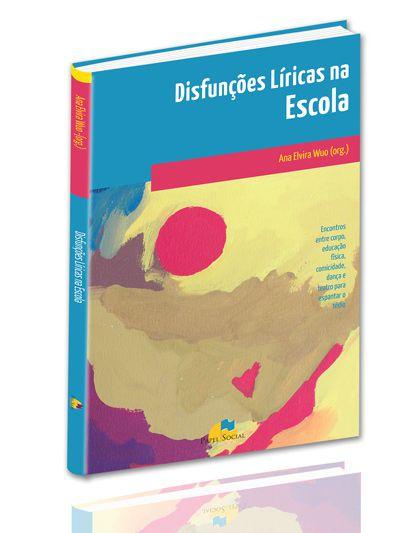 DISFUNCOES LIRICAS NA ESCOLA