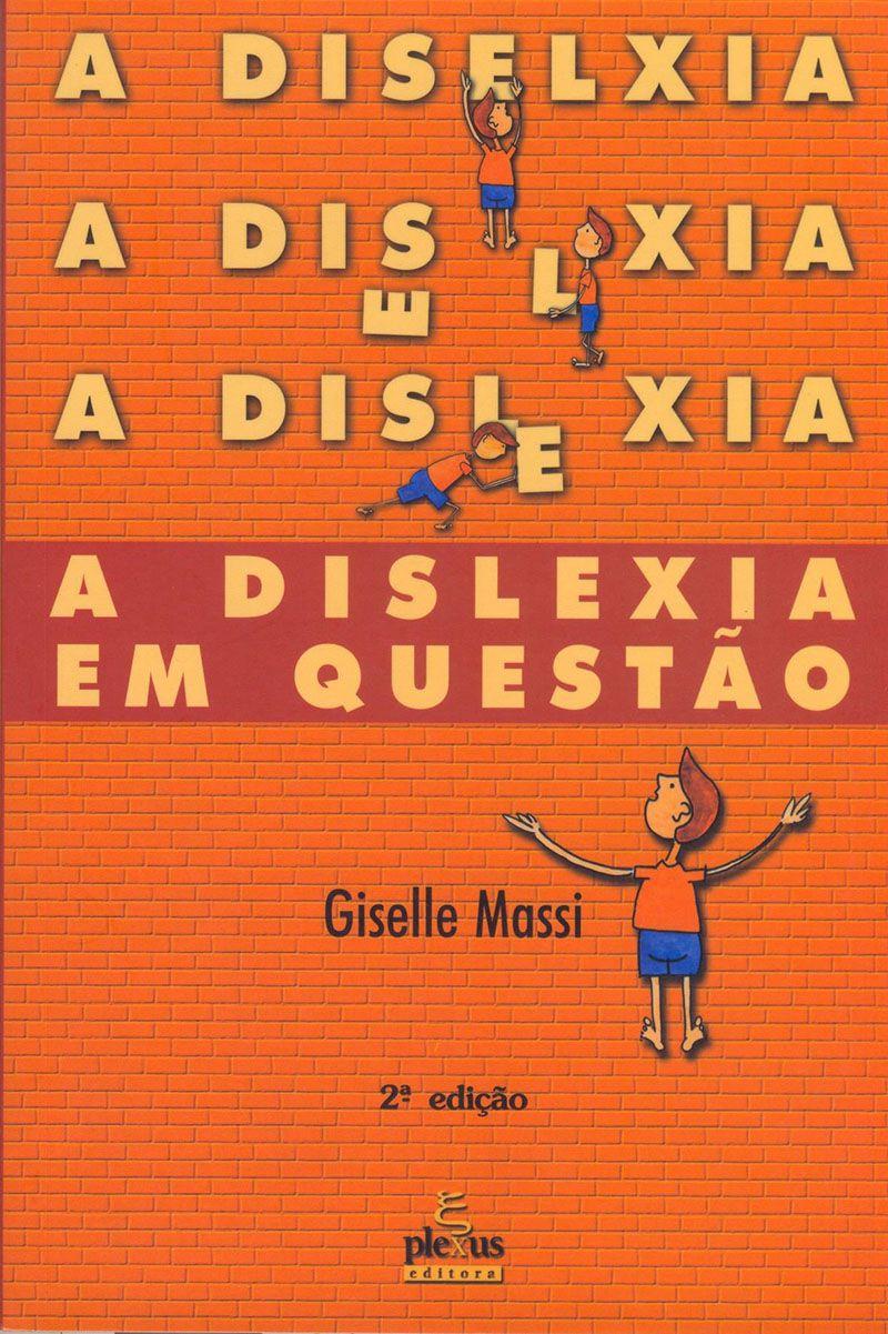 A dislexia em questão