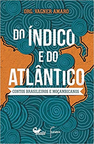 Do Indico e do Atlantico
