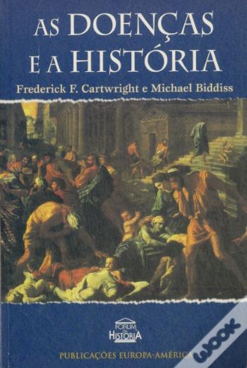 Doencas e as Historia, As