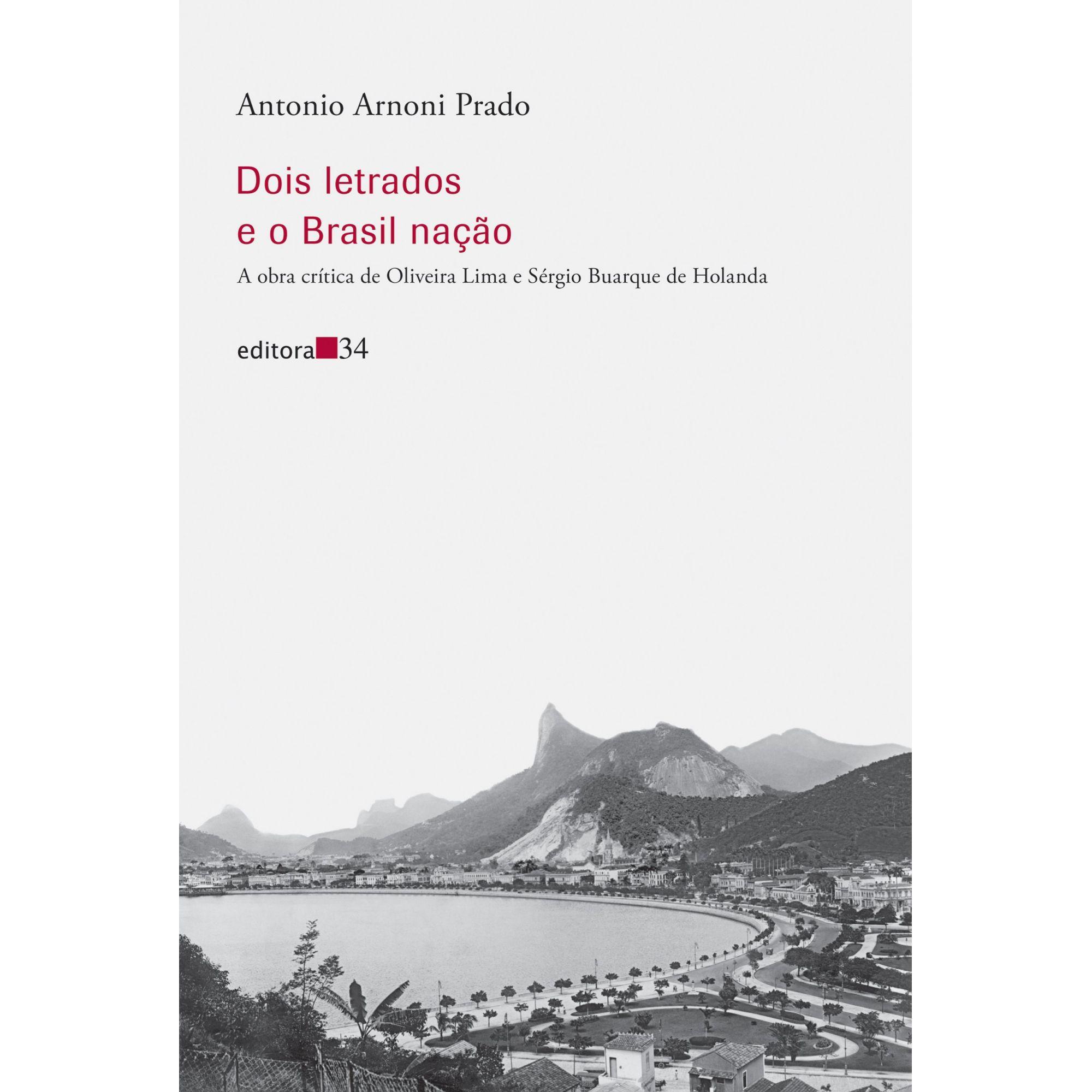 Dois letrados e o Brasil nação