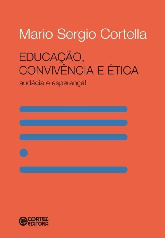 Educação, convivência e ética