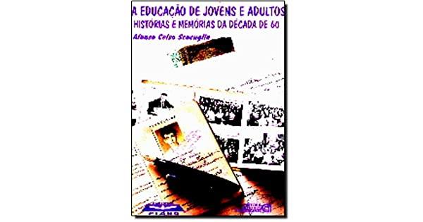 EDUCACAO DE JOVENS E ADULTOS  HISTORIAS E MEMORI,A