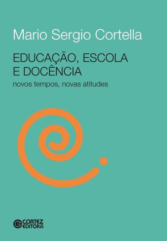Educação, escola e docência